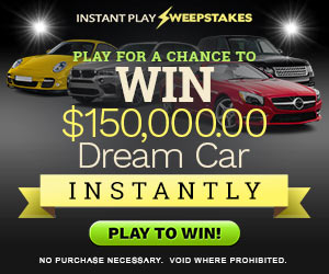 Win a $150,000 Dream Car - Instantly!